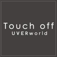 UVERworld Touch off (short ver.)