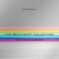 Jeff Strong Brain Shift Collection