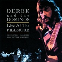デレク・アンド・ドミノス Nobody Knows You When You're Down And Out [Live At Fillmore East, New York / 1970]