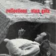 スタン・ゲッツ Reflections