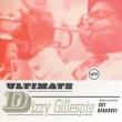 ディジー・ガレスピー Ultimate Dizzy Gillespie