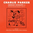 CHARLIE PARKER QUINTET Swedish Schnapps + The Great Quintet Sessions 1949-51 [Vol. 5]