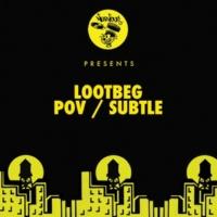 Lootbeg POV / Subtle