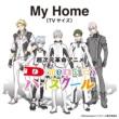 SAMURAI TUNES My Home (TVサイズ)