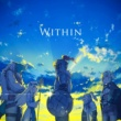 Mili Within(TVアニメゴブリンスレイヤー12話 挿入歌)