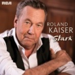 Roland Kaiser Stark