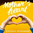 Stefanie Heinzmann Mother's Heart