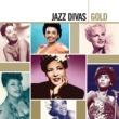 ヴァリアス・アーティスト Gold: Jazz Divas