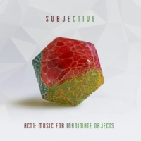 Goldie/James Davidson/Subjective Act One - Music for Inanimate Objects