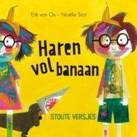 Erik van Os Haren vol banaan (Stoute Versjes)