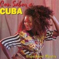 Grupo Sierra Maestra Con sabor a Cuba (Remasterizado)