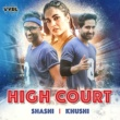 Shashi/Khushi High Court