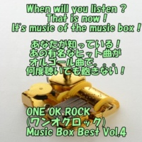 angel music box angel music box  ONE OK ROCK Music Box Best Vol.4