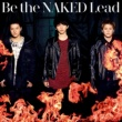 Lead Be the NAKED