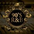 DJ SAMURAI SERVICE Production 90'S R&B BEST HIT MIX