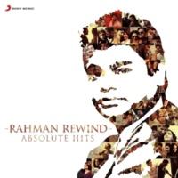 A.R. Rahman Rahman Rewind: Absolute Hits