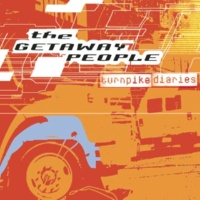 The Getaway People Turnpike Diaries