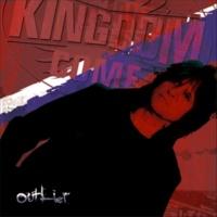 Kingdom Come Outlier