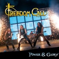 Freedom Call Power & Glory