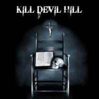 Kill Devil Hill Kill Devil Hill