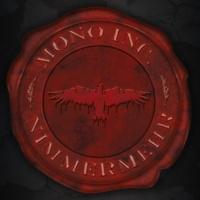 Mono Inc. Nimmermehr