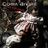 Coma Divine Dead End Circle
