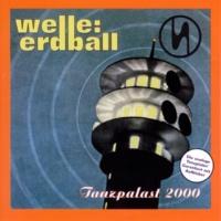Welle: Erdball Tanzpalast 2000