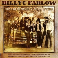 Billy C Farlow Billy C and the Sunshine: The Lost 70s Tapes