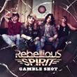 Rebellious Spirit