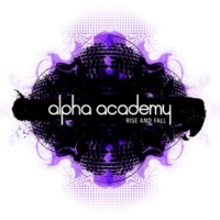 Alpha Academy Rise and Fall