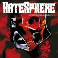 Hatesphere Serpent Smiles and Killer Eyes