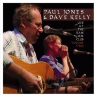 Paul Jones & Dave Kelly Live at the Ram Jam Club, Vol. 2