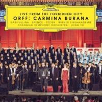 アイーダ・ガリフッリーナ/トビー・スペンス/リュドヴィク・テジエ/Shanghai Spring Children's Choir/ウィーン・ジングアカデミー/Heinz Ferlesch/上海交響楽団/ロン・ユー(余隆) Orff: Carmina Burana [Live from the Forbidden City]