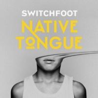 スウィッチフット NATIVE TONGUE
