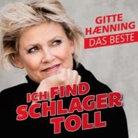 Gitte Hænning Ich find Schlager toll - Das Beste