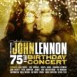 ヴァリアス・アーティスト Imagine: John Lennon 75th Birthday Concert [Live]