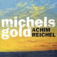 Achim Reichel Michels Gold (Deluxe Edition)