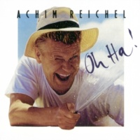 Achim Reichel Oh Ha! (Bonus Tracks Edition)