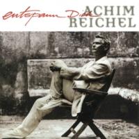 Achim Reichel Entspann Dich (Bonus Tracks Edition)