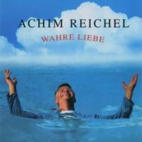 Achim Reichel Wahre Liebe (Bonus Tracks Edition)