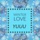YUUU WINTER LOVE