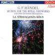 La Stravaganza Koln/Andrew Manze/Christoph Lehmann Musick for the Royal Fireworks, HWV 351: I. Ouverture: Adagio - Allegro - Lentement - Allegro (feat.Christoph Lehmann)