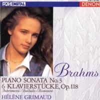 Helene Grimaud Brahms: Piano Sonata No. 3 - 6 Klavierstucke, Op. 118