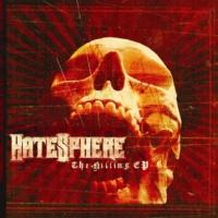 Hatesphere The Killing EP