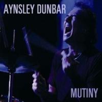 Aynsley Dunbar Mutiny