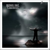 Mono Inc. Comedown