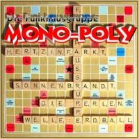 Die Funkhausgruppe Mono-Poly