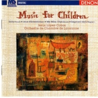 Orchestre de Chambre de Lausanne Music for Children