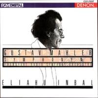 Frankfurt Radio Symphony Orchestra/Eliahu Inbal Mahler: Symphony No. 1
