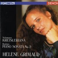 Helene Grimaud Schumann: Kreisleriana - Brahms: Piano Sonata No. 2